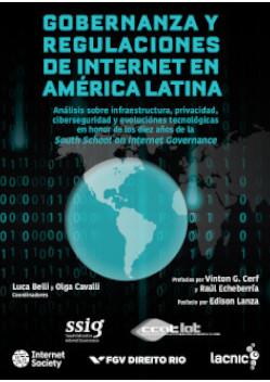 Cover of Gobernanza y Regulaciones De Internet En América Latina
